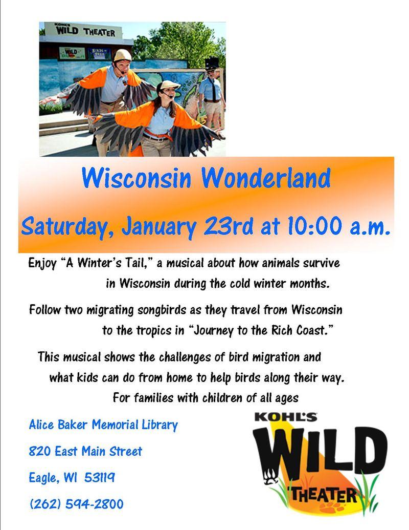Wild theater WISCONSIN WONDERLAND