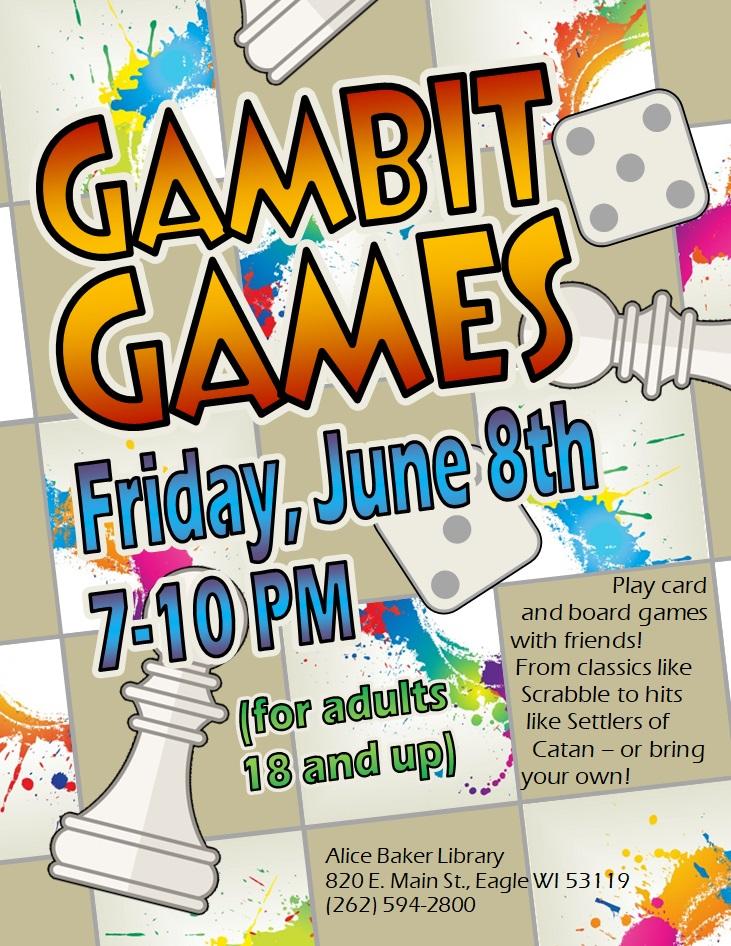Gambit Games 6-8-18