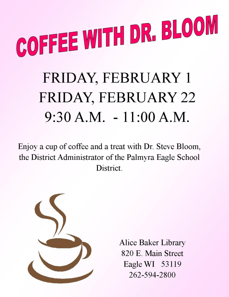 Coffee with Dr. Bloom - FEB 2019