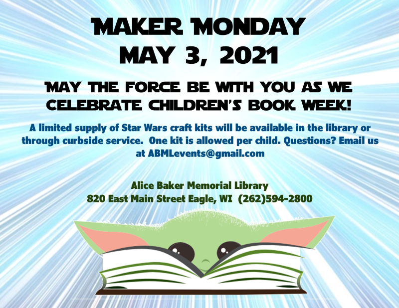 Maker Monday children's book week yoda May